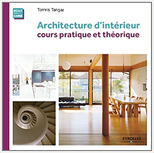 Architecture d'intérieur – Cours pratique et théorique