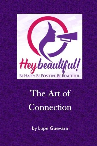 Download Hey Beautiful: The Art of Connection (Volume 1) ebook