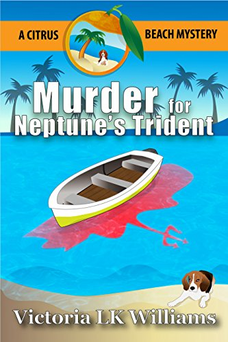 Murder for Neptune's Trident...Citrus Beach Mysteries