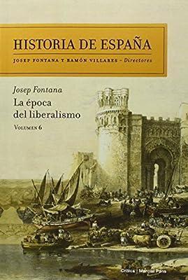 La Época Del Liberalismo Historia de España de Josep Fontana ...