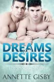 img - for Dreams and Desires: Three Sexy Shorts book / textbook / text book