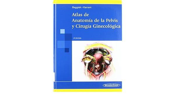 Atlas de Anatomía de la Pelvis y Cirugía Ginecológica: Amazon.es ...