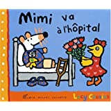 Mimi va à l'hôpital