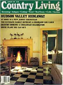 Country living january 1992 hudson valley hideaway new for Country living magazine recipes