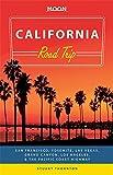 Moon California Road Trip (2nd ed): San Francisco, Yosemite, Las Vegas, Grand Canyon, Los Angeles & the Pacific Coast (Moon Handbooks)