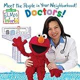 Elmos World: Doctors! (Sesame Street(R) Elmos World(TM))