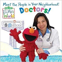 Buy Elmo's World: Doctors! (Sesame Street(R) Elmos World(TM)) Book