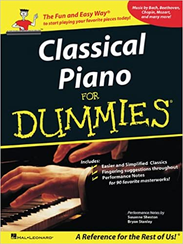 Classical Piano Music for Dummies: A Reference for the Rest