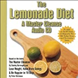 img - for The Lemonade Diet: A Master Cleanse Audio CD book / textbook / text book
