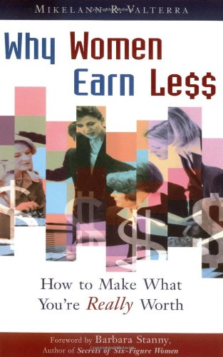 Why Women Earn Less: How to Make What You're Really Worth PDF