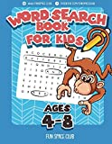 word search puzzles for kids - Word Search Books for Kids Ages 4-8: Word Search Puzzles for Kids Activities Workbooks 4 5 6 7 8 year olds (Fun Space Club Games Word Search Puzzles for Kids) (Volume 1)