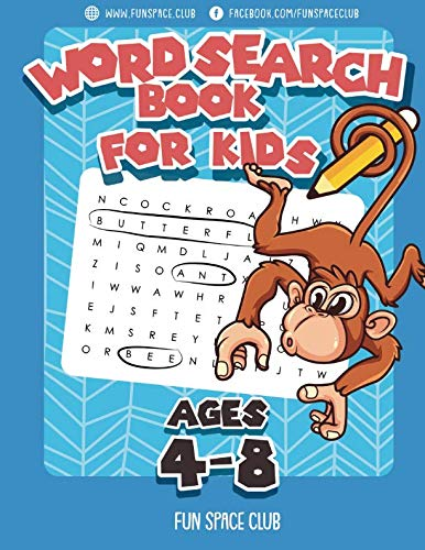 (Word Search Books for Kids Ages 4-8: Word Search Puzzles for Kids Activities Workbooks 4 5 6 7 8 year olds (Fun Space Club Games Word Search Puzzles for Kids))