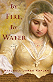 By Fire, By Water