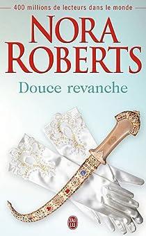 Douce revanche par Roberts