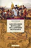 Grandes batailles de l'histoire de France