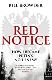 img - for Red Notice: How I Became Putin's No. 1 Enemy by Bill Browder (2015-02-05) book / textbook / text book