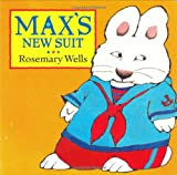 Max's New Suit, Rosemary Wells, 0803722702