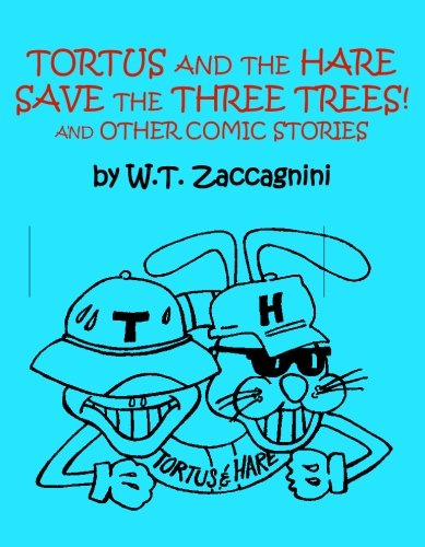 Used, Tortus and the Hare Save the Three Trees! and Other for sale  Delivered anywhere in USA