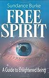 Free Spirit, Sundance Burke, 0980091233