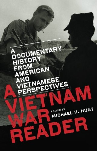 A Vietnam War Reader: A Documentary History from American...