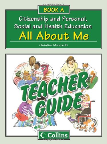 Teacher Guide A: All About Me (Collins Citizenship and PSHE)