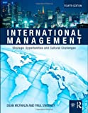 International Management: Strategic Opportunities & Cultural Challenges, Dean McFarlin, Paul D. Sweeney, 0415802997