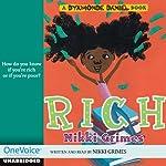 Rich: A Dyamonde Daniel Book | Nikki Grimes