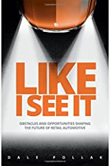 Like I See It: Obstacles and Opportunities Shaping the Future of Retail Automotive