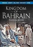 Kingdom of Bahrain: Political Review