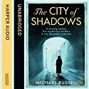 The City of Shadows Audiobook by Michael Russell Narrated by Conor Delaney