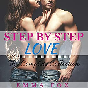 Step by Step Love: The Complete Collection Audiobook