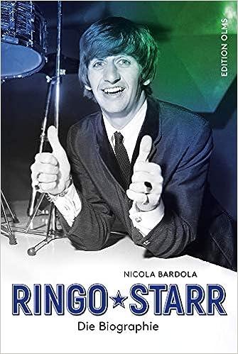 Ringo Starr: Die Biographie.: Amazon.de: Nicola Bardola: Bücher