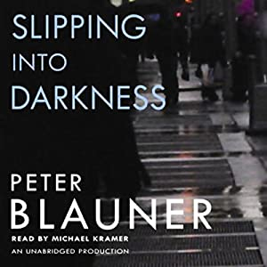 Slipping into Darkness Audiobook