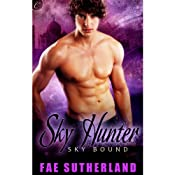 Sky Hunter: Skybound, Book 3 | Fae Sutherland