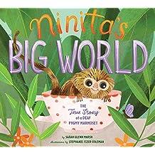 Ninita's Big World: The True Story of a Deaf Pygmy Marmoset