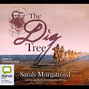The Dig Tree Audiobook