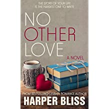 No Other Love (Pink Bean Series Book 6)