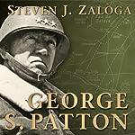 George S. Patton: Command | Steven J Zaloga