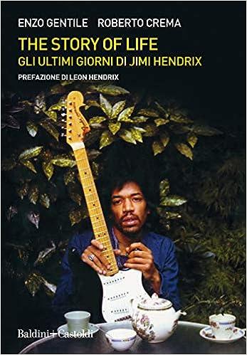 #Enzo Gentile ci racconta l'ultimo mese di vita di Jimi Hendrix