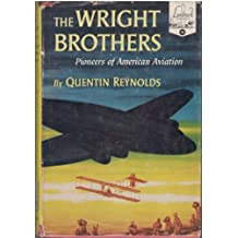 The Wright Brothers Pioneers of American Aviation - Landmark Books #10
