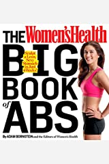 The Women's Health Big Book of Abs: Sculpt a Lean, Sexy Stomach and Your Hottest Body Ever--in Four Weeks Kindle Edition