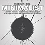 Minimalist: How to Prepare & Control Your Minimalist Budget in 30 Days or Less, The Blokehead Success Series |  The Blokehead