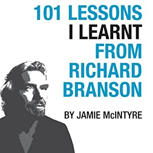 101 Lessons I Learnt From Richard Branson Audiobook