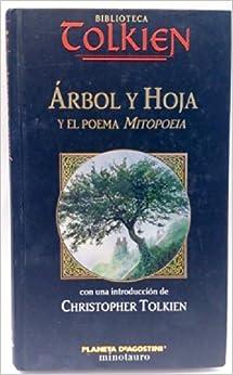 Árbol y Hoja y el poema Mitopoeia: Amazon.es: J.R.R