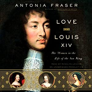 Love and Louis XIV Audiobook