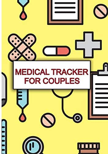 Medical Tracker for Couples: A Place to Help You and Your Medical Provider Know What's What