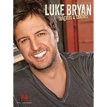 Luke Bryan - Tailgates & Tanlines (Songbook)