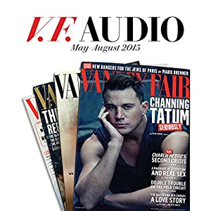 Vanity Fair: May-August 2015 Issue Newspaper / Magazine