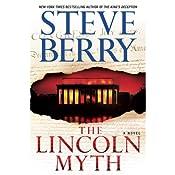 The Lincoln Myth: A Novel | Steve Berry