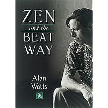 Zen & the Beat Way